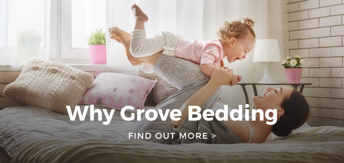 Why Grove Bedding